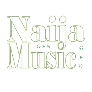 Naija Music Tunes: Popular Songs and Albums in Nigeria