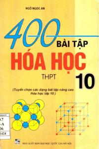 400 Bài Tập Hóa Học 10 - Ngô Ngọc An