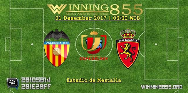 Prediksi Akurat Valencia vs Real Zaragoza 01 Desember 2017