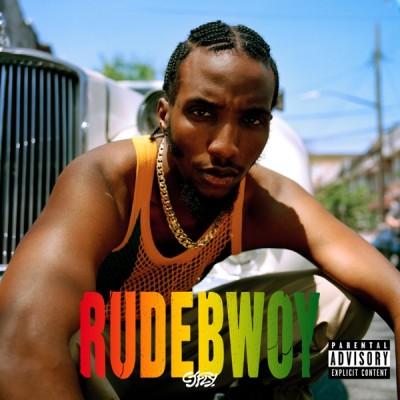 CJ Fly - RUDEBWOY (2020) - Album Download, Itunes Cover, Official Cover, Album CD Cover Art, Tracklist, 320KBPS, Zip album