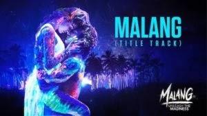 MALANG LYRICS VED SHARMA | TITLE TRACK