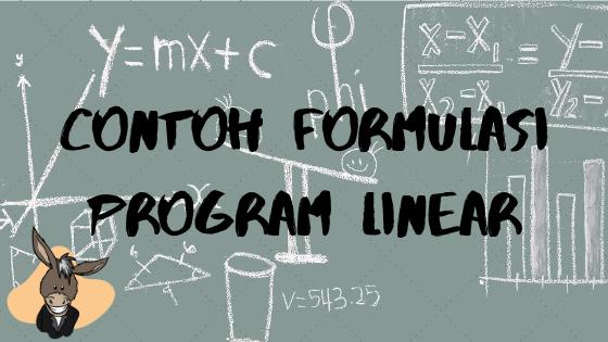 Contoh Formulasi Program Linear