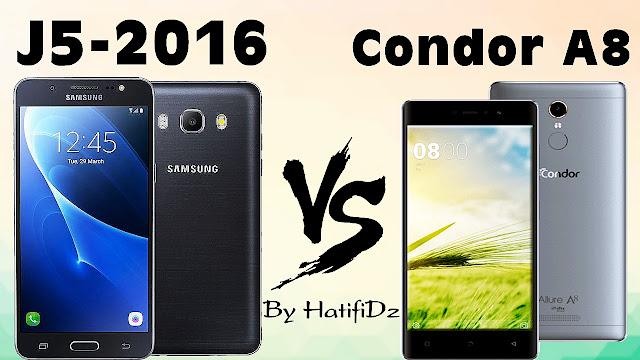 مقارنة بين Galaxy J5 2016 Vs Condor A8