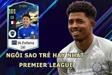 FIFA ONLINE 4 | Review Wesley Fofana 21 TOTS - Ngôi sao trẻ hay nhất Premier League