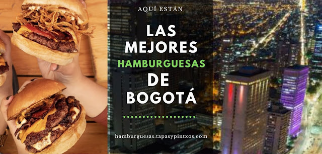 Las Mejores Hamburguesas de Bogotá
