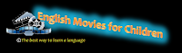 LEARN ENGLISH WITH MOVIES FOR PRIMARY AND PRE-PRIMARY KIDS