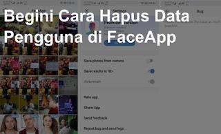 Cara Menghapus Foto di FaceApp