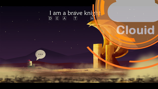 "Kehidupanmu Bakal Terbuka Saat Bermain "" I am a brave knight ""."