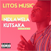 Litos Musico -  Nidlawela Kutsaka (2019) [Download]