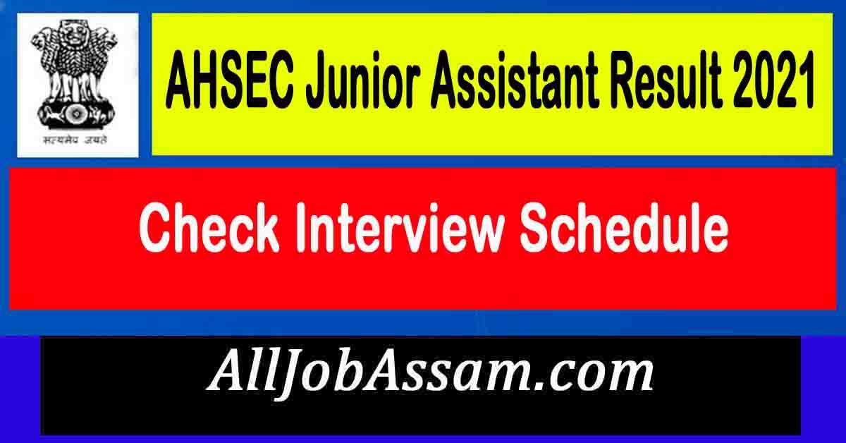 AHSEC Junior Assistant Result 2021