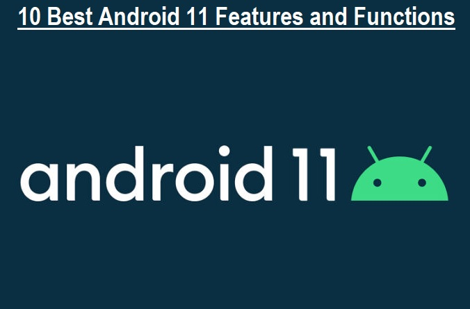 Android 11 Features and Functions