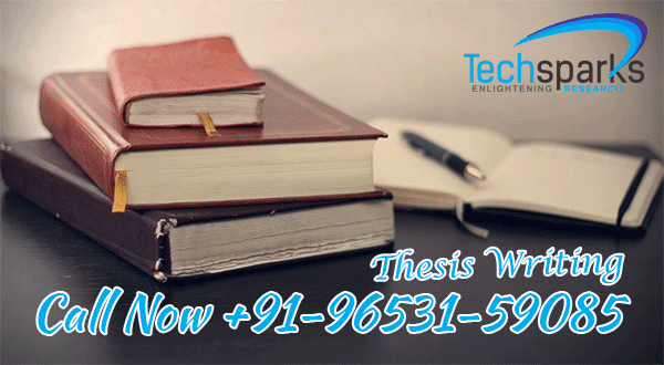 Get Online Thesis Help for Ph.D. or M.Tech at Techsparks – Top Quality Service Assured!