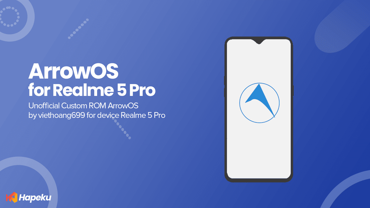 ROM Arrow OS Unofficial Realme 5 Pro [RMX1971]