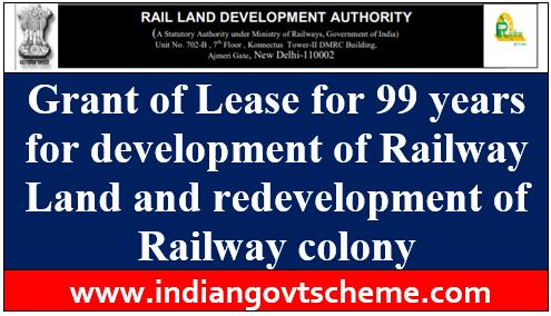 Railway Land and redevelopment of Railway colony