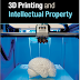 Book Review: 3D Printing and Intellectual Property