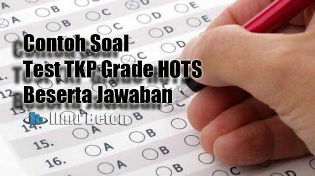 15 Contoh Soal Test TKP Grade HOTS Beserta Jawaban