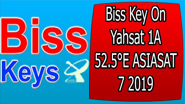Biss Key On Yahsat 1A 52.5°E ASIASAT 7 2019