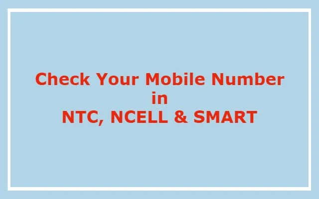 Check mobile number NTC, Ncell, Smart