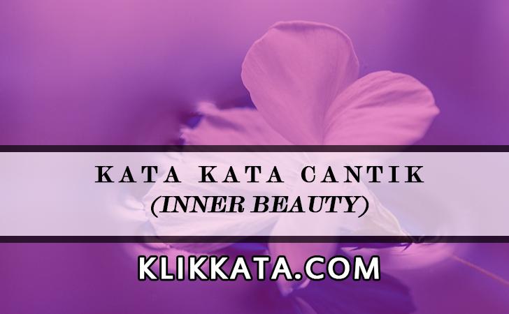 Kata Kata Cantik (Inner Beauty)