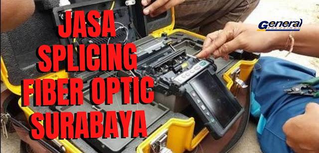 Splicing Fiber Optic Surabaya