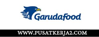 Lowongan Kerja SMA SMK Juni 2020 PT Garudafood Putra Putri Jaya Tbk