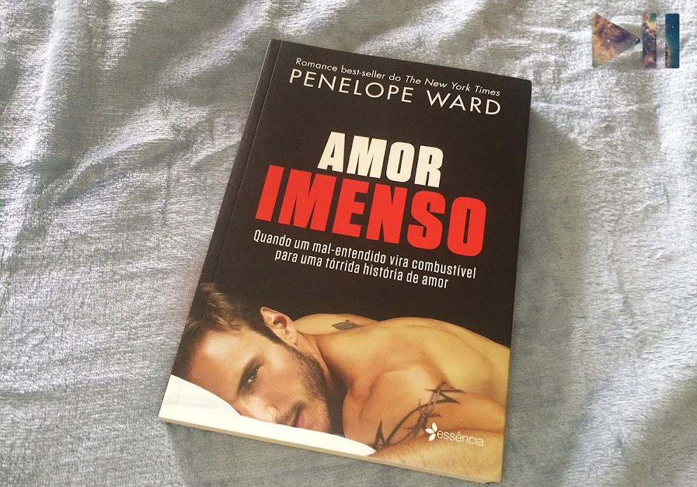 Resenha | Amor Imenso, da Penelope Ward