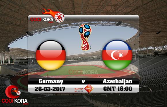 مشاهدة مباراة إذربيجان وألمانيا اليوم 26-3-2016 تصفيات كأس العالم