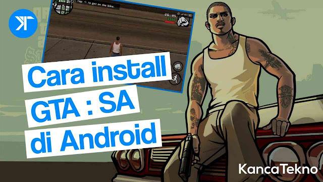 Cara Install Game GTA San Andreas di Android Terbaru 2020