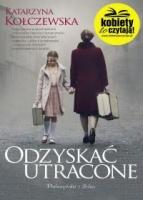 http://www.proszynski.pl/Odzyskac_utracone-p-34848-1-30-.html