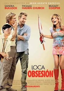 Alocada Obsesión / Loca Obsesión / Todo Sobre Steve