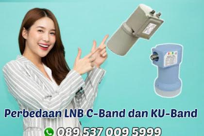 Perbedaan LNB C-Band dan KU-Band Serta Kelebihan Kekurangannya