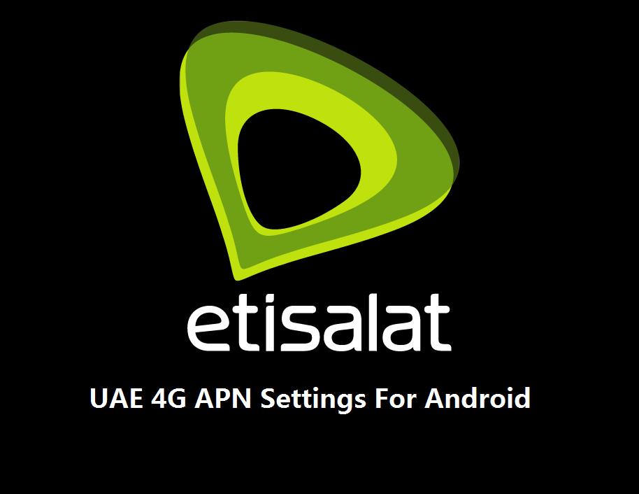Etisalat UAE 4G APN Settings