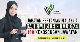 150 Kekosongan Jawatan Jabatan Pertanian Malaysia ~ Gaji RM1,494 - RM5,674 / Mohon Sebelum 29 September 2021