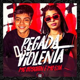 Download Música Pegada Violenta - MC Lya e MC Boschin Mp3