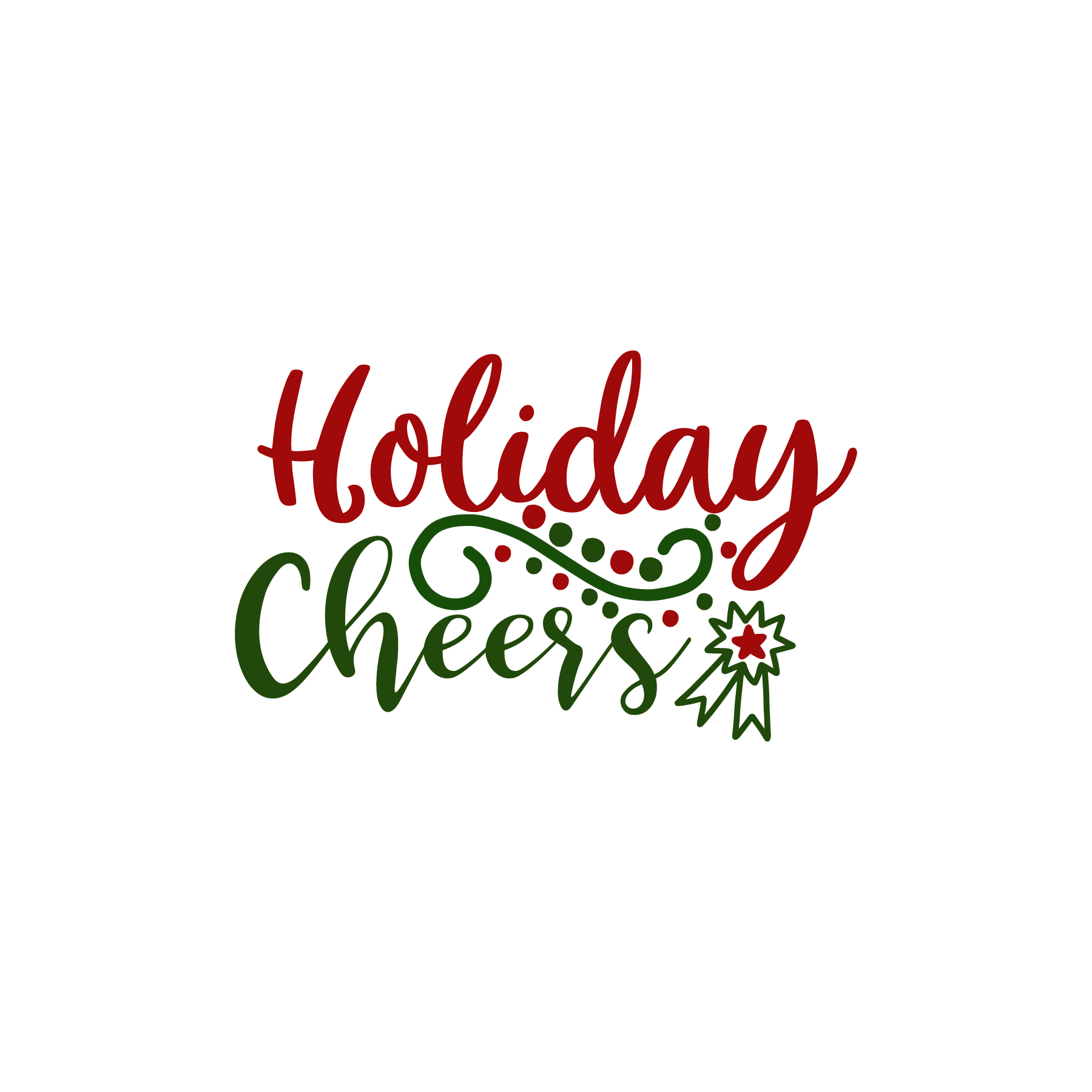 Holiday Cheers SVG Cut Files