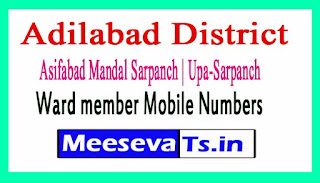 Asifabad Mandal Sarpanch | Upa-Sarpanch | Ward member Mobile Numbers List Adilabad District in Telangana State