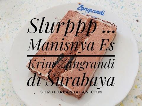 Slurppp ... Manisnya Es Krim Zangrandi di Surabaya