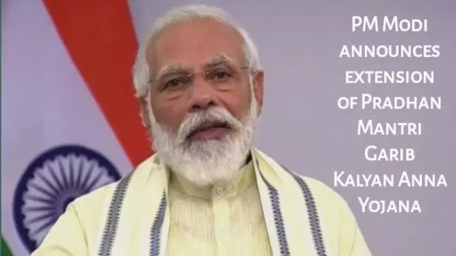 PM Modi addresses nation and announces extension of Pradhan Mantri Garib Kalyan Anna Yojana: Highlights with Details