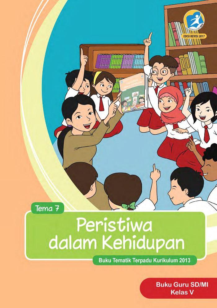 Buku Guru Tematik SD Kelas V Tema 7 Peristiwa dalam Kehidupan