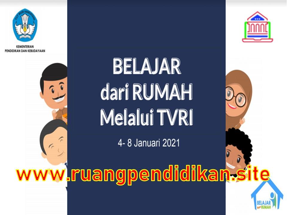 Jadwal Dan Materi BDR Di TVRI Tanggal 4-8 januari 2021
