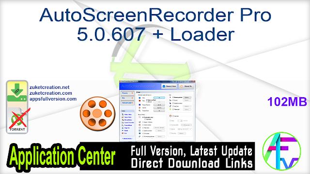 AutoScreenRecorder Pro 5.0.607 + Loader