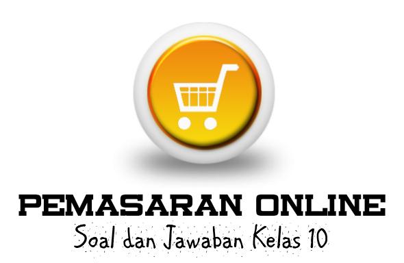 aplikasi akses internet menggunakan peralatan yang bersifat mobile  berbasiskan browser  40 Soal Pemasaran Online Kelas 10 Lengkap Beserta Jawabannya
