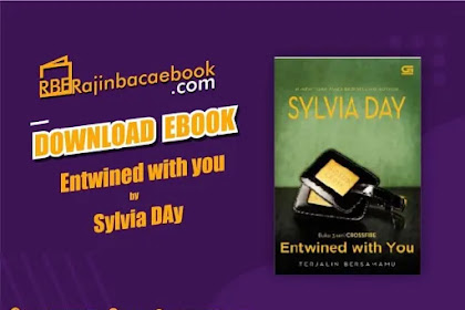 Download Novel Entwined with You (Crossfire#3) by Sylvia Day Pdf