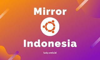 Download Ubuntu ISO Mirror Indonesia Koneksi Cepat