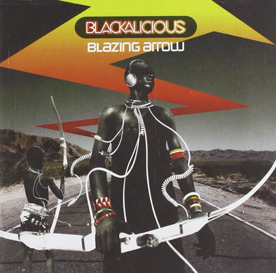album cover BLAZING ARROW by Blackalicious