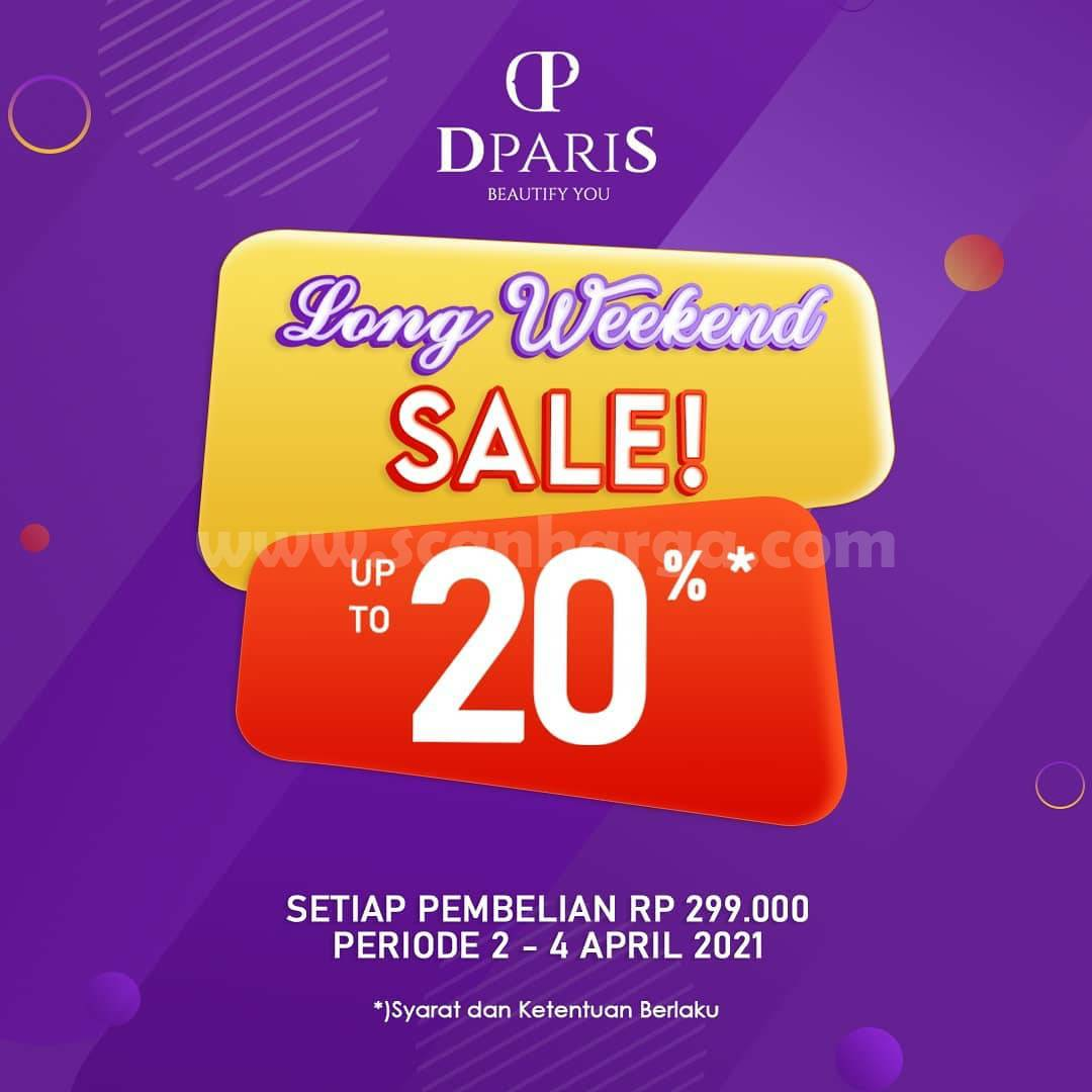 DPARIS Promo Long Weekend Sale Up to 20%