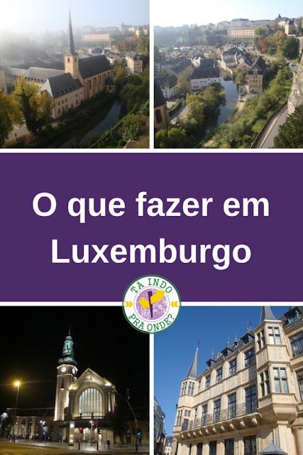 O que fazer na cidade de Luxemburgo?
