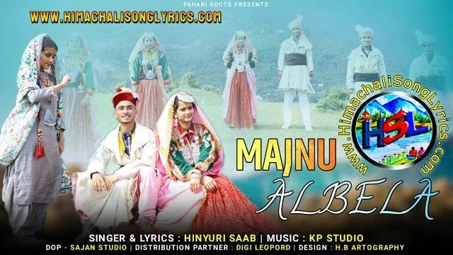 Majnu Albela Song Lyrics - Hinyuri Saab | Gaddiyali Song 2021