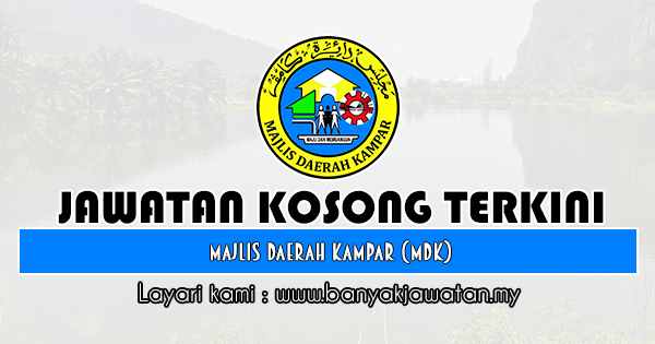 Jawatan Kosong 2019 di Majlis Daerah Kampar (MDK)