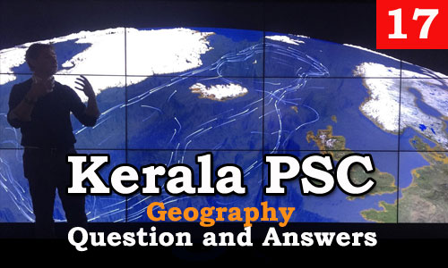 Kerala PSC Geography Question and Answers - 17